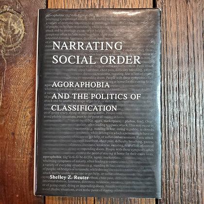 Reuter, Shelley Z. - NARRATING SOCIAL ORDER (University of Toronto Hardcover)