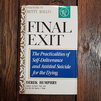 Humphry, Derek : FINAL EXIT - 1991 Hardcover