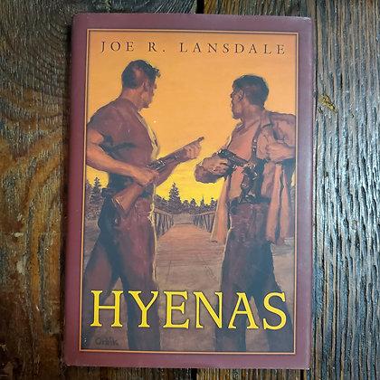 Lansdale, Joe R : HYENAS - Hardcover Book