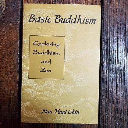 Huai-Chin, Nan : BASIC BUDDHISM - Softcover Weiser Book