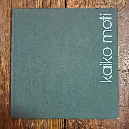 KAIKO MOTI - 1977 Hardcover Art Book