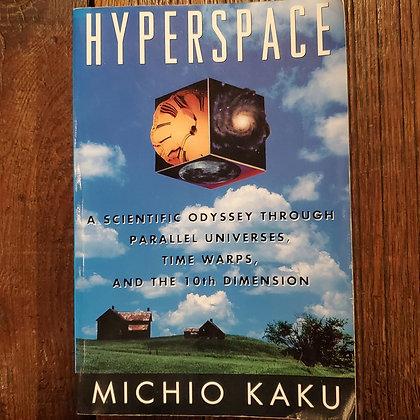 Kaku, Michio : HYPERSPACE - Softcover Book