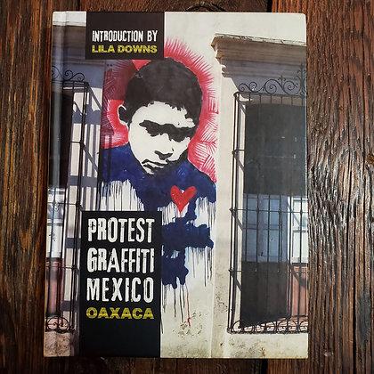 PROTEST GRAFFITI MEXICO : OAXACA - Hardcover Book