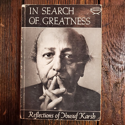 Karsh, Yousuf : IN SEARCH OF GREATNESS - 1962 Reader Softcover