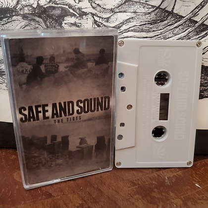 SAFE AND SOUND The Tides TAPE