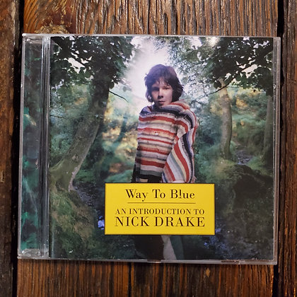 Way To Blue : An introduction to NICK DRAKE - CD