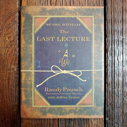 Pausch, Randy : THE LAST LECTURE - Hardcover Book