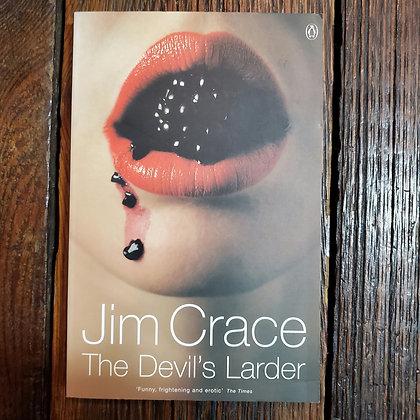 Crace, Jim : THE DEVIL'S LARDER - Paperback Book
