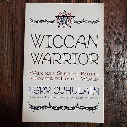 Cuhulain, Kerr : WICCAN WARRIOR - Softcover Book