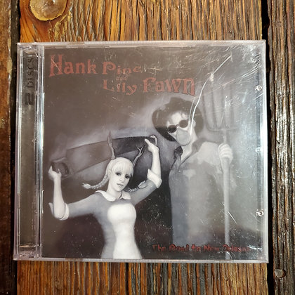 HANK PINE AND LILY FAWN : The Road To New Orleans - 2 x CD