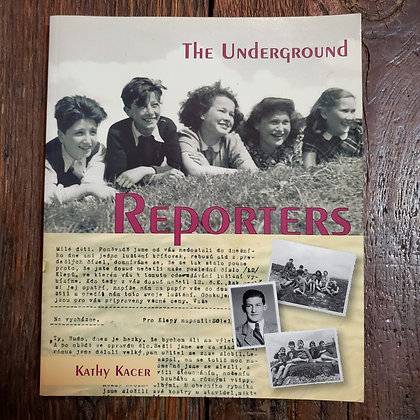 Kacer, Kathy : THE UNDERGROUND REPORTERS - Softcover Book