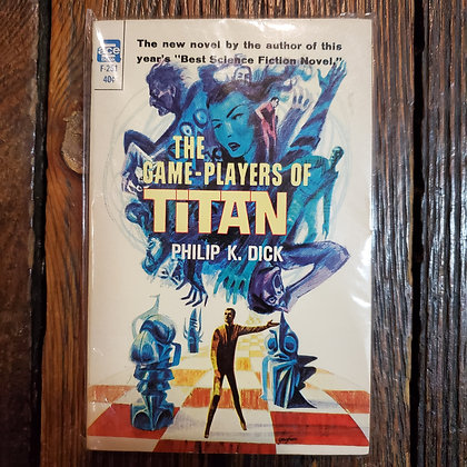 Dick, Philip K : THE GAME PLAYERS OF TITAN - ACE Paperback Book
