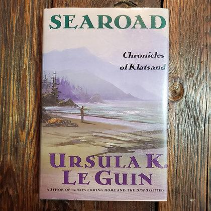 Le Guin, Ursula K. : SEAROAF Chronicles of Klatsand - 1991 Hardcover 1st Ed.