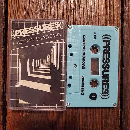 ((PRESSURES)) : Casting Shadows - Cassette Tape (Ltd. 200 copies)