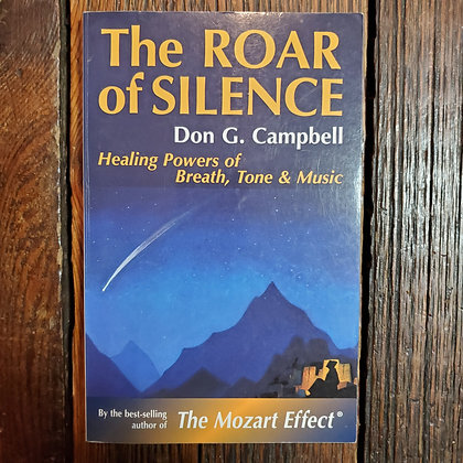Campbell, Don G. : THE ROAR OF SILENCE - Softcover Book