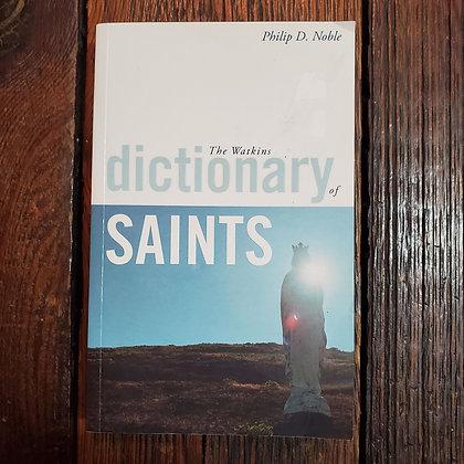 Noble, Philip D. - DICTIONARY OF SAINTS