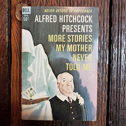 Hitchcock, Alfred : MORE STORIES MY MOTHER NEVER TOLD ME - Vintage Paperback