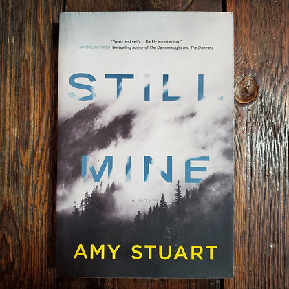 Stuart, Amy : STILL MINE - Softcover Book