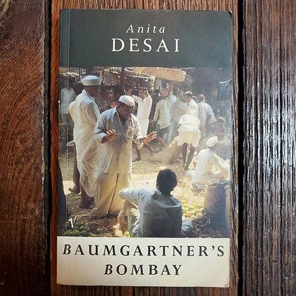 Desai  Anita : BAUMGARTNER'S BOMBAY - Softcover Book