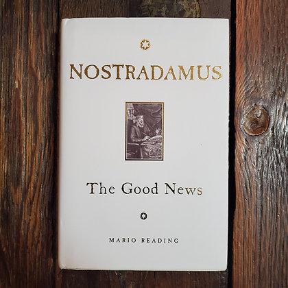 Reading, Mario - NOSTRADAMUS The Good News (Hardcover)