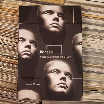 BEING 2.0 Razique Mahroua Hardcover 1st Edition