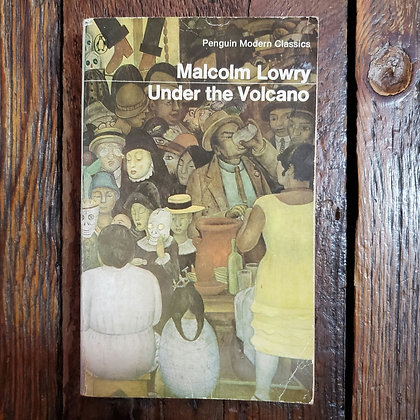 Lowry, Malcolm : UNDER THE VOLCANO - Paperback Book