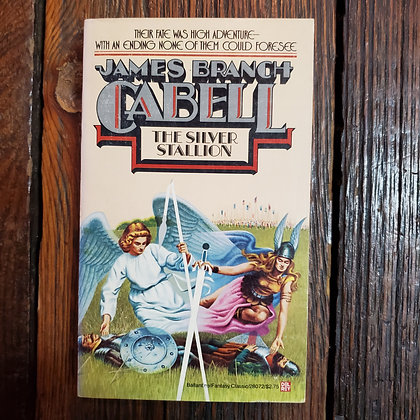 Cabell, James Branch : THE SILVER STALLION - Paperback
