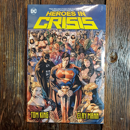 HEROES IN CRISIS Tom King / Clay Mann Hardcover Graphic Novel