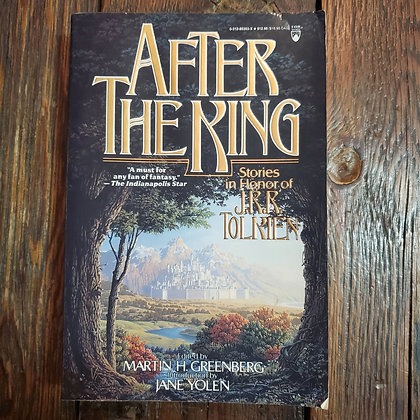 AFTER THE KING : Stories in honor of JRR TOLKIEN - Softcover Book