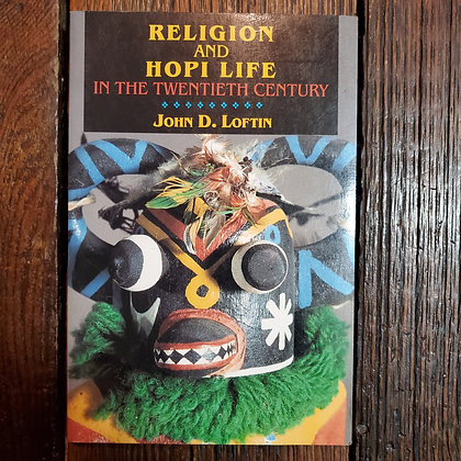 Loftin, John D. - RELIGION AND HOPI LIFE