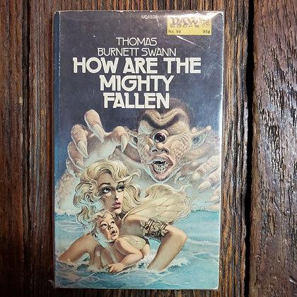 Swann, Thomas Burnett : HOW ARE THE MIGHTY FALLEN - Vintage Paperback
