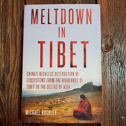 Buckley, Michael - MELTDOWN IN TIBET