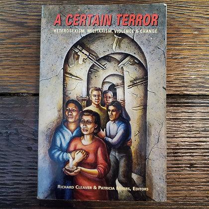 A CERTAIN TERROR - Softcover Book