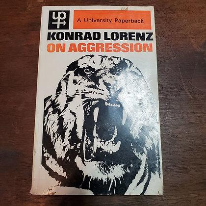 Lorenz, Konrad - ON AGGRESSION (1969)