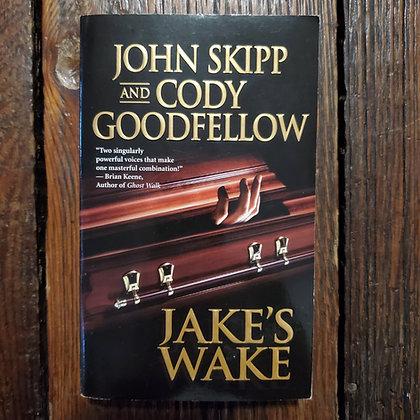 JAKE'S WAKE by John Skipp & Cody Goodfellow - Paperback