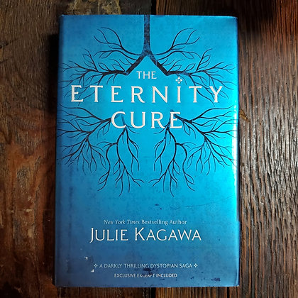 Kagawa, Julie : THE ETERNITY CURE - Hardcover Book