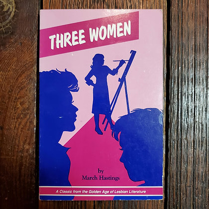 Hastings, March : THREE WOMEN - 1989 Softcover Book