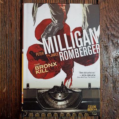 THE BRONX KILL Milligan Romberger VERTIGO CRIME Harcover Graphic Novel