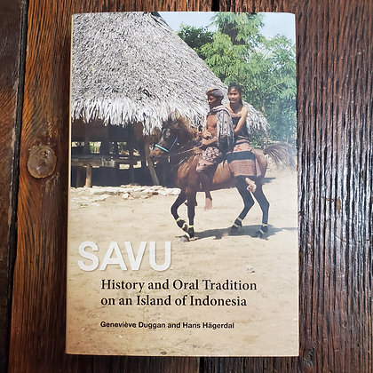 SAVU History and Oral Tradition on an island of Indonesia - Hardcover Book