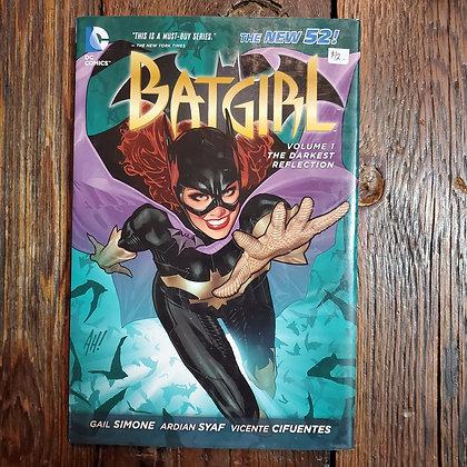 BATGIRL : THE DARKEST REFLECTION - Hardcover Graphic Novel