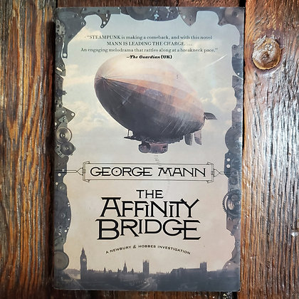 Mann, George : THE AFFINITY BRIDGE - Softcover Book