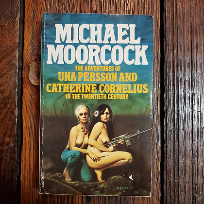Moorcock, Michael : THE ADVENTURES OF UNA & CATHERINE - Paperback