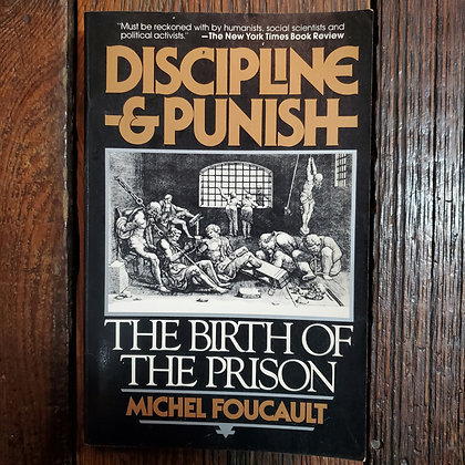 Foucault, Michel : DISCIPLINE & PUNISH The Birth of the Prison - Softcover Book