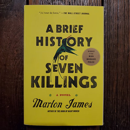 James, Marlon : A BRIEF HISTORY OF SEVEN KILLINGS - Softcover Book