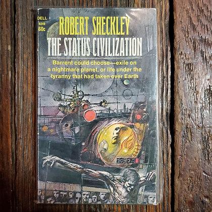 Sheckley, Robert : THE STATUS CIVILIZATION - Vintage Paperback
