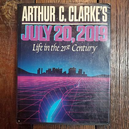 Clark, Arthur C : JULY 20, 2019 - Hardcover Book