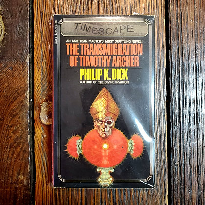 Dick, Philip K. - THE TRANSMIGRATION OF TIMOTHY ARCHER