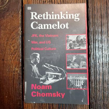 Chomsky, Noam - RETHINKING CAMELOT (1993 Black Rose Books Softcover)