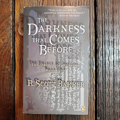 Bakker, R. Scott : THE DARKNESS THAT COMES BEFORE - Softcover Book One