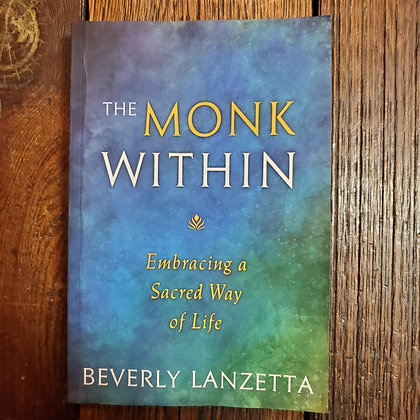 Lanzetta, Beverly : THE MONK WITHIN - Softcover